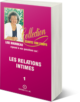 Les relations intimes, tome 1