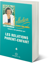 Les relations parent-enfant, tome 4